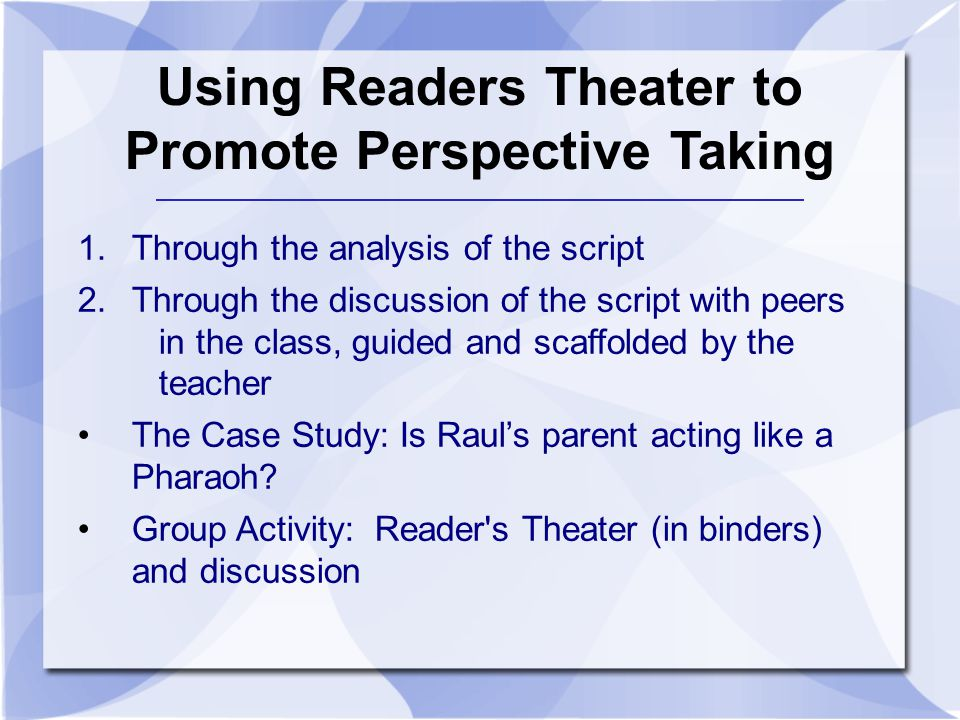 Using Readers Theater to Promote Perspective Taking