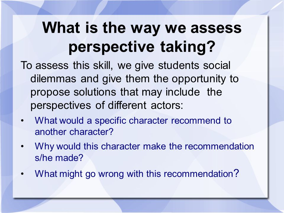 What is the way we assess perspective taking