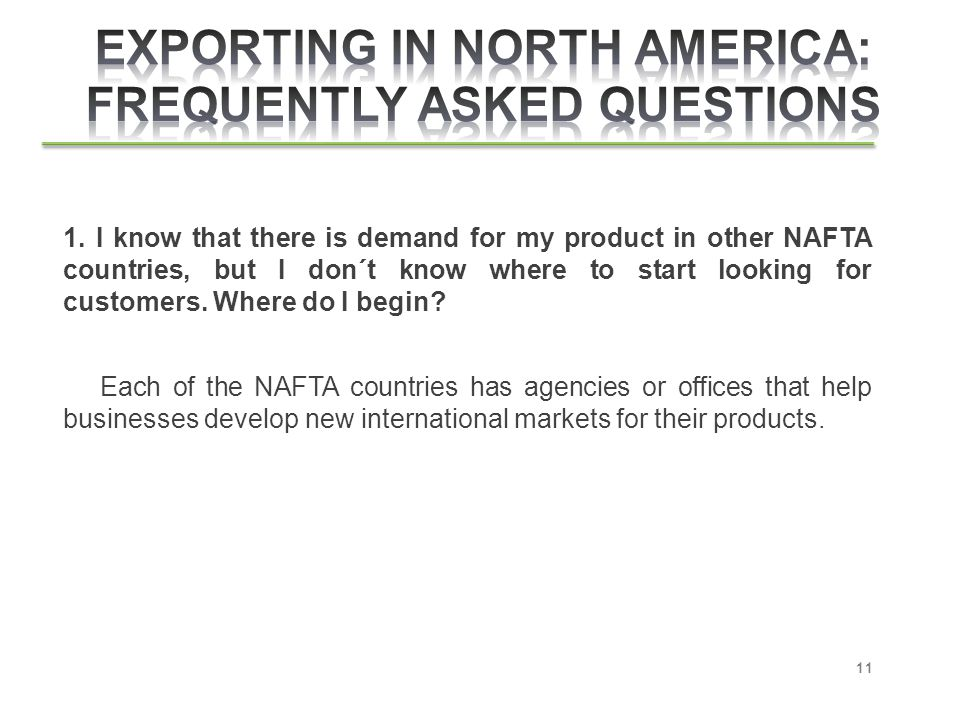 EXPORTING IN NORTH AMERICA: FREQUENTLY ASKED QUESTIONS