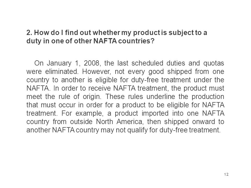 2. How do I find out whether my product is subject to a duty in one of other NAFTA countries