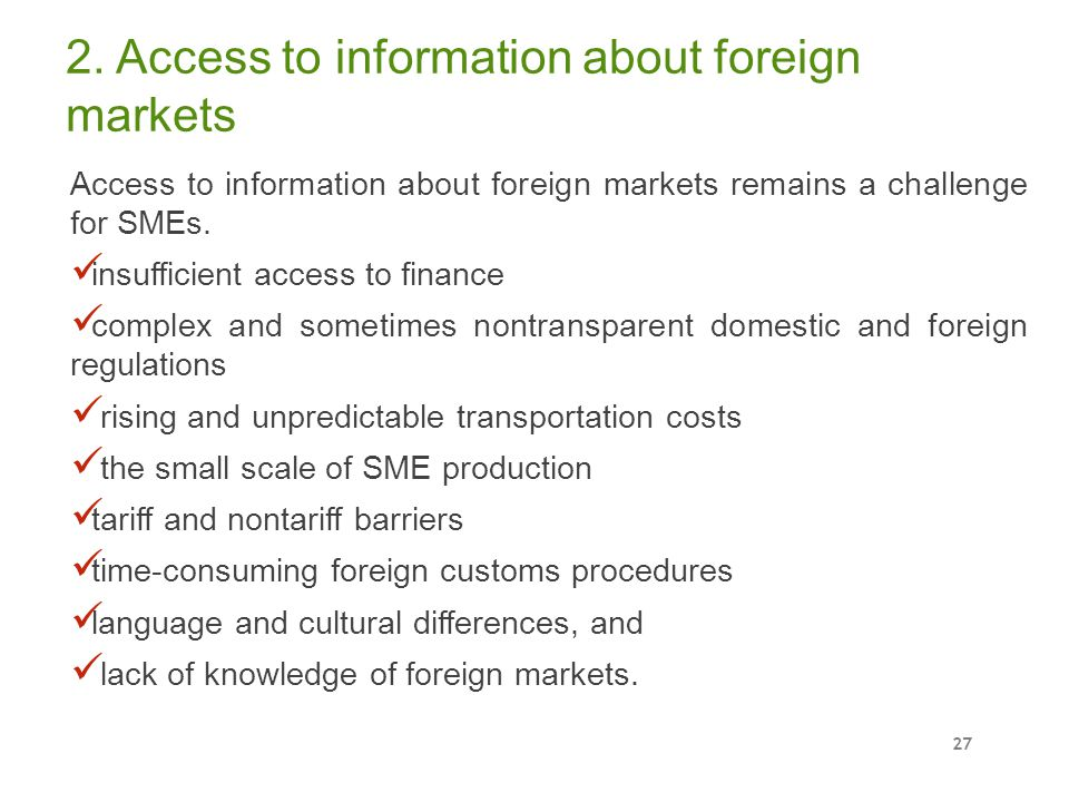 2. Access to information about foreign markets