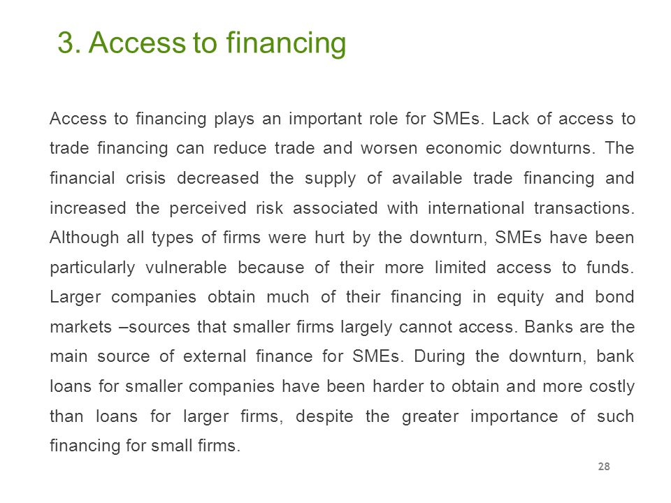 3. Access to financing
