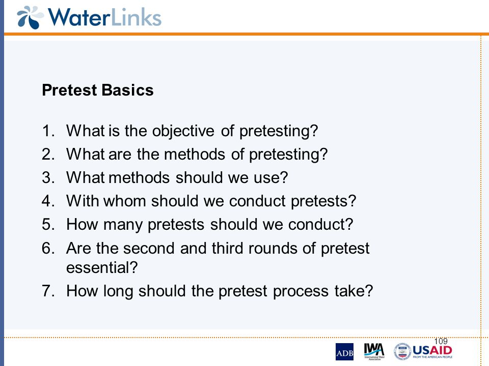 Pretest Basics What is the objective of pretesting What are the methods of pretesting What methods should we use