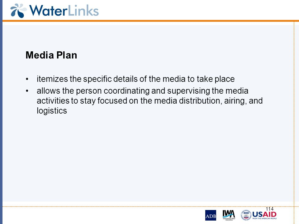 Media Plan itemizes the specific details of the media to take place