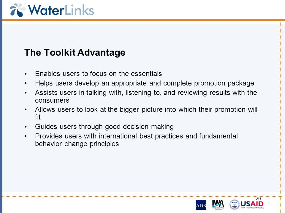 The Toolkit Advantage Enables users to focus on the essentials