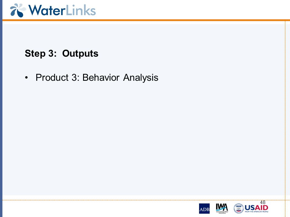 Step 3: Outputs Product 3: Behavior Analysis
