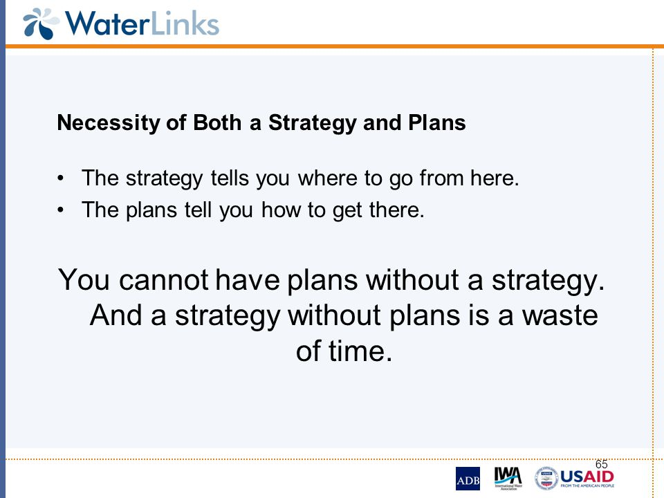 Necessity of Both a Strategy and Plans