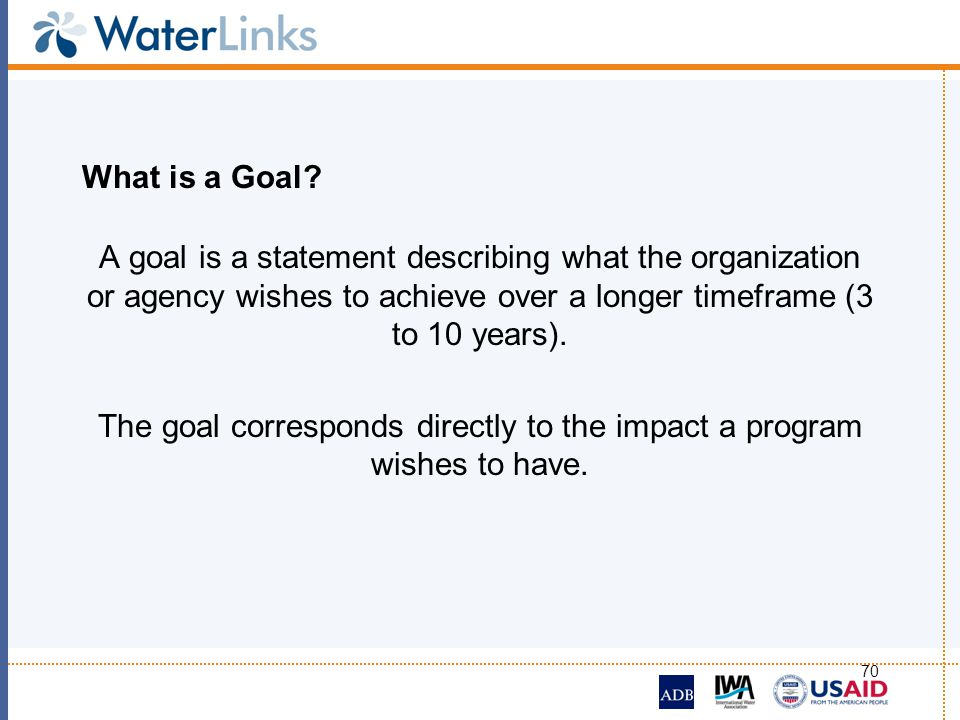 The goal corresponds directly to the impact a program wishes to have.
