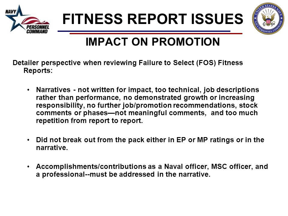 FITNESS REPORT ISSUES IMPACT ON PROMOTION