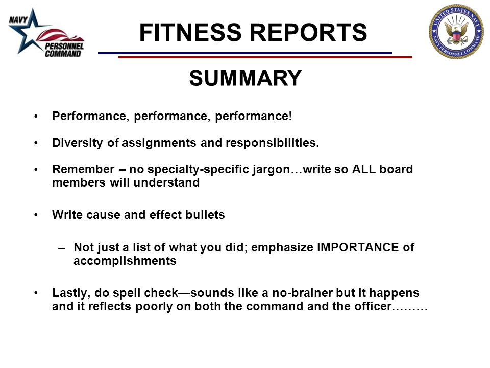 FITNESS REPORTS SUMMARY Performance, performance, performance!