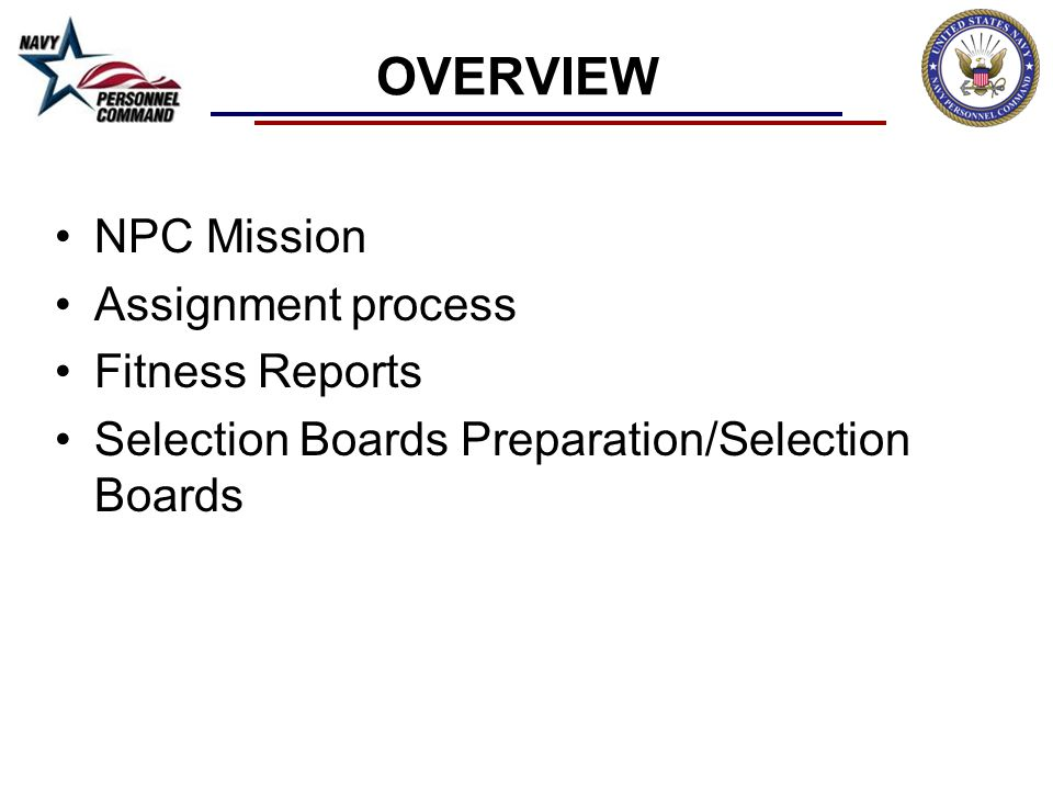 OVERVIEW NPC Mission Assignment process Fitness Reports