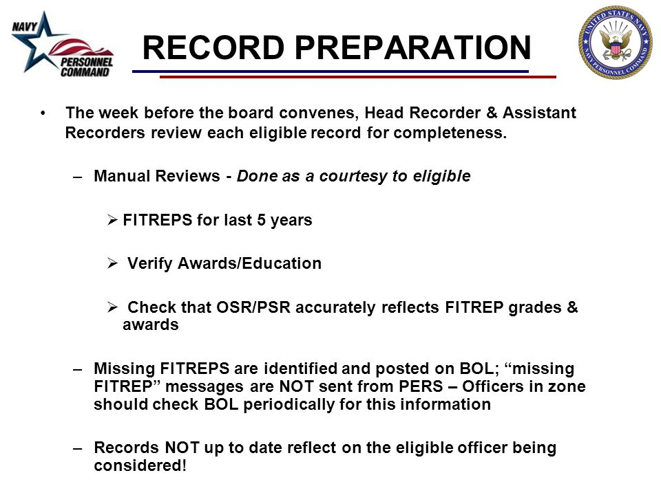 RECORD PREPARATION The week before the board convenes, Head Recorder & Assistant Recorders review each eligible record for completeness.