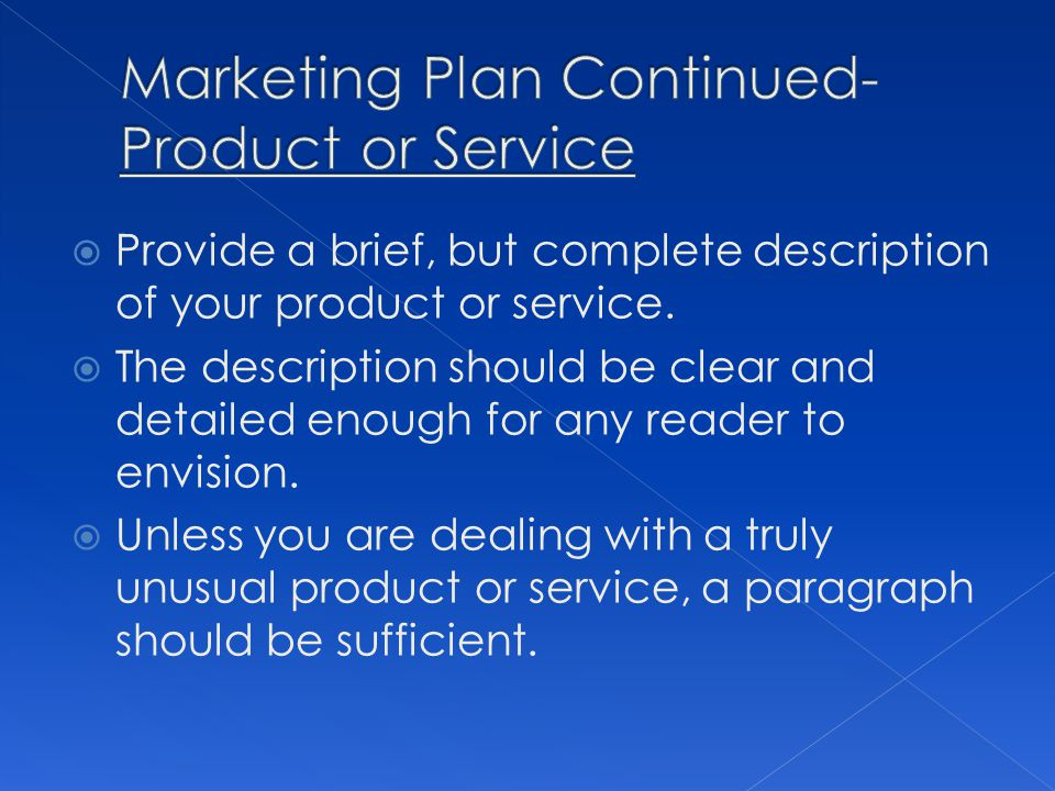 Marketing Plan Continued- Product or Service