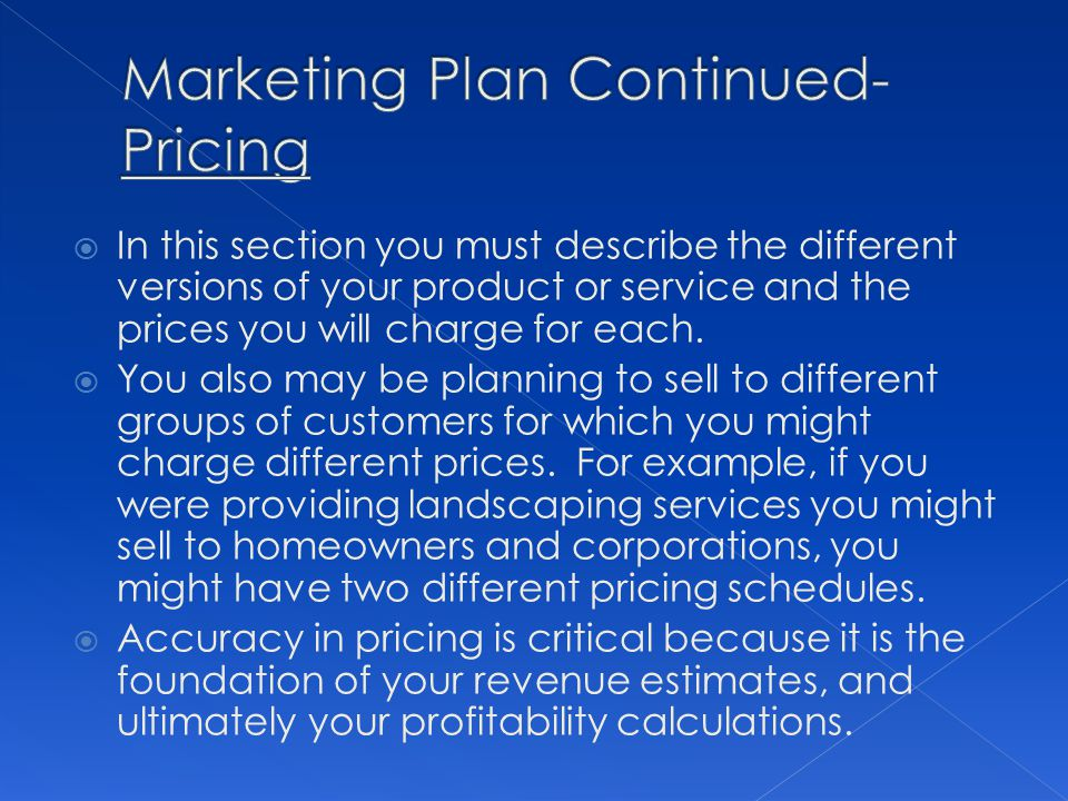 Marketing Plan Continued- Pricing