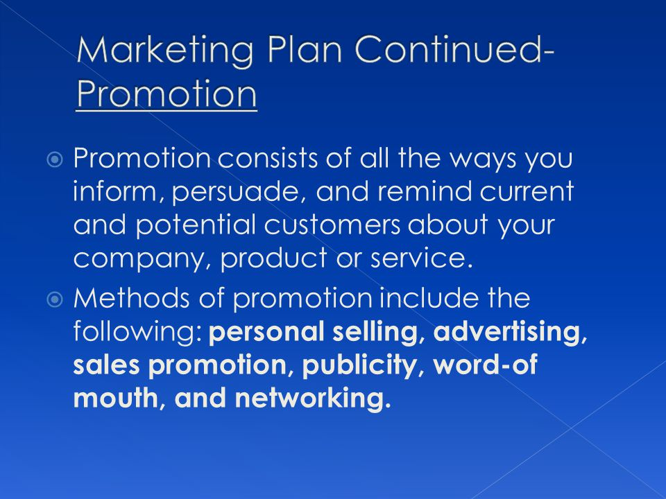 Marketing Plan Continued- Promotion