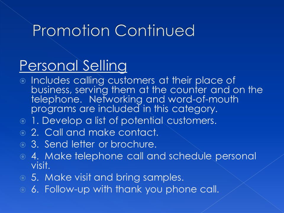 Promotion Continued Personal Selling