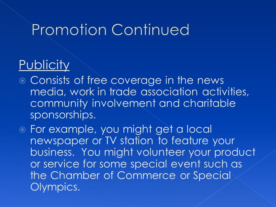 Promotion Continued Publicity