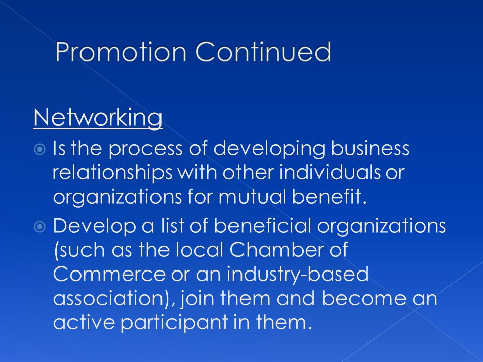 Promotion Continued Networking