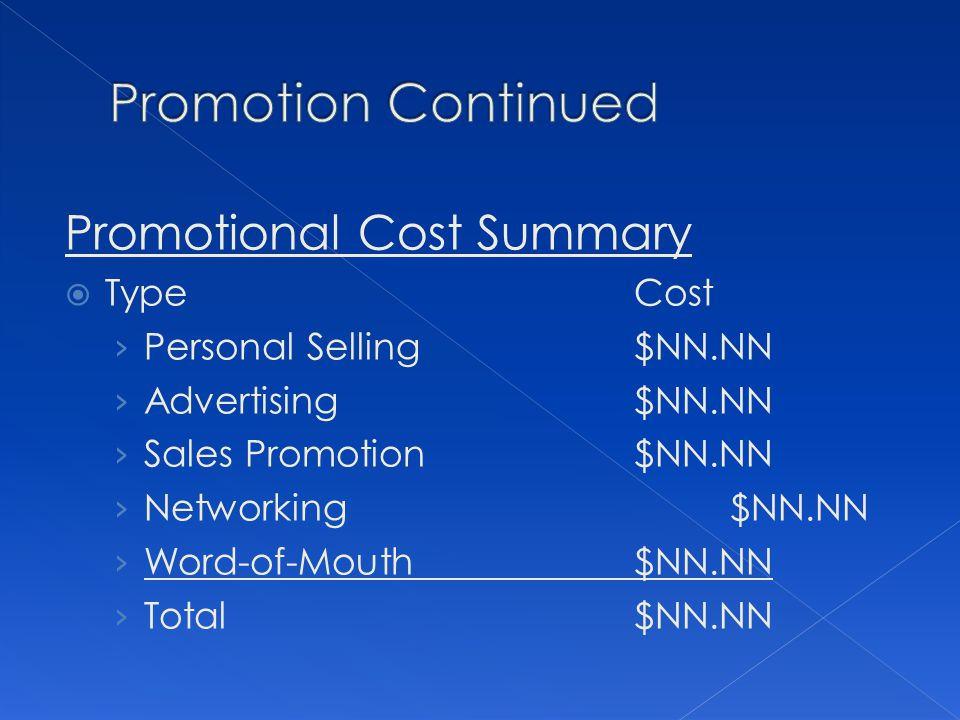 Promotion Continued Promotional Cost Summary Type Cost
