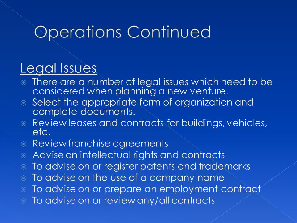 Operations Continued Legal Issues