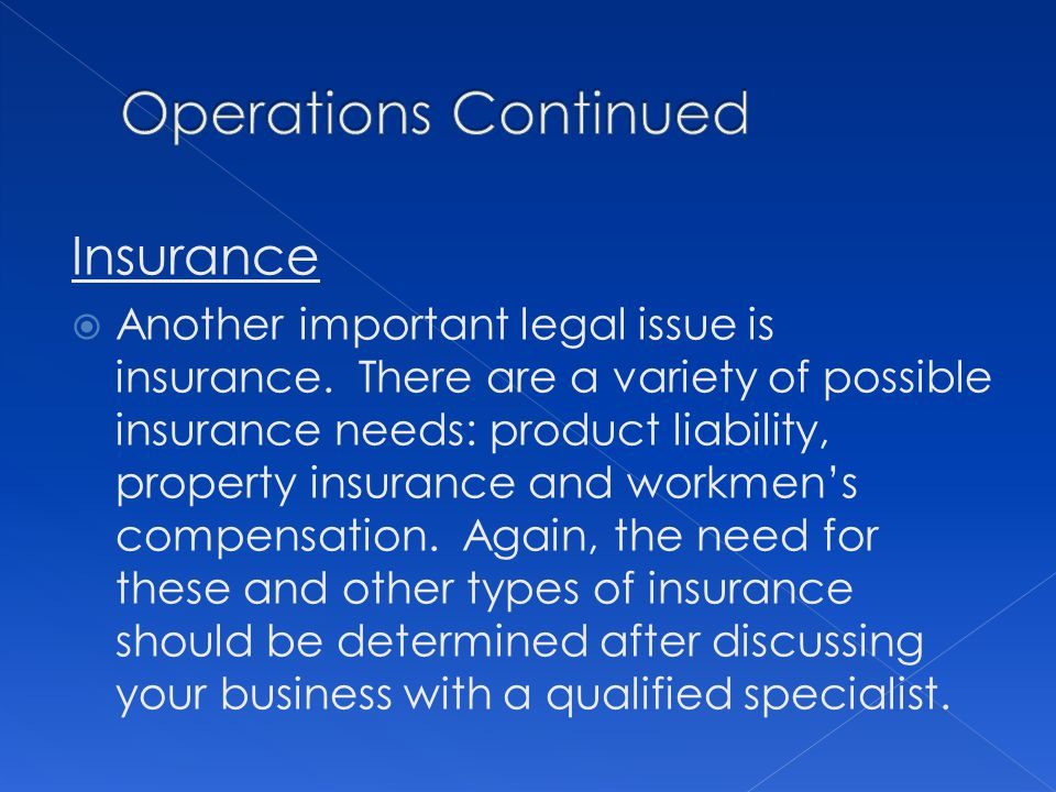 Operations Continued Insurance
