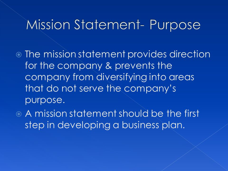 Mission Statement- Purpose
