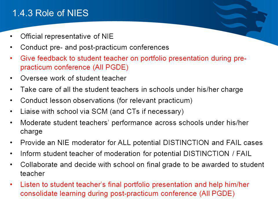 1.4.3 Role of NIES Official representative of NIE