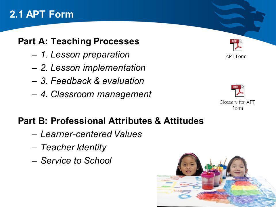 2.1 APT Form Part A: Teaching Processes 1. Lesson preparation
