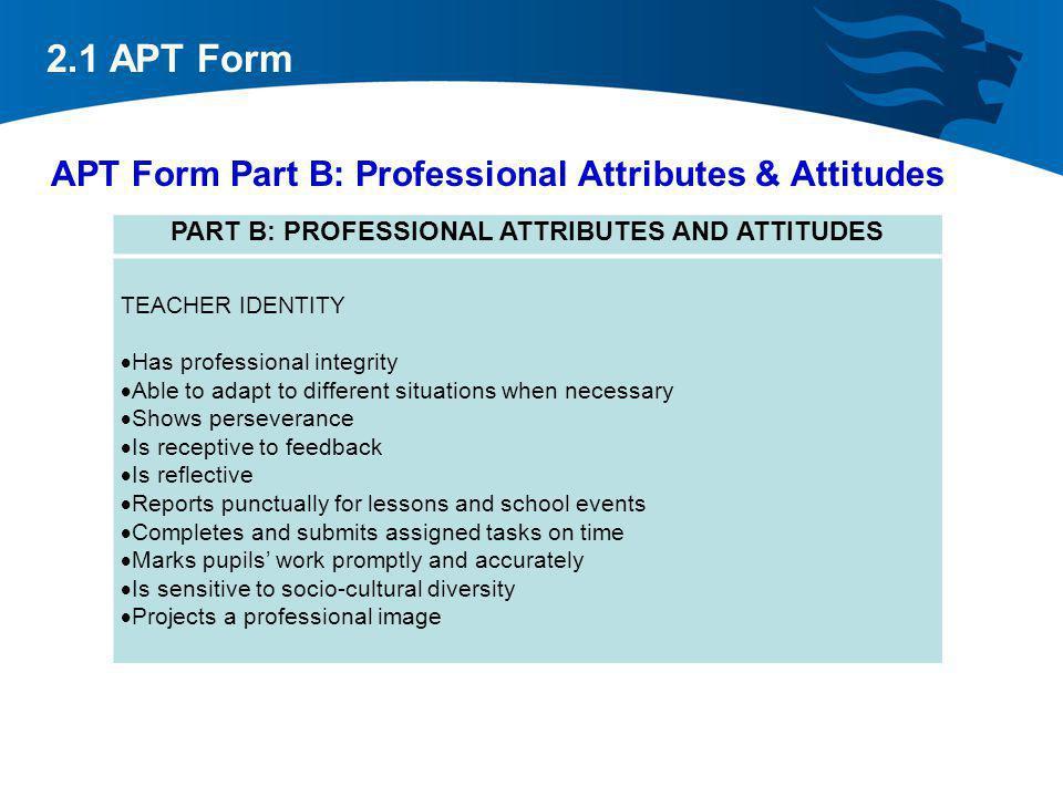 APT Form Part B: Professional Attributes & Attitudes