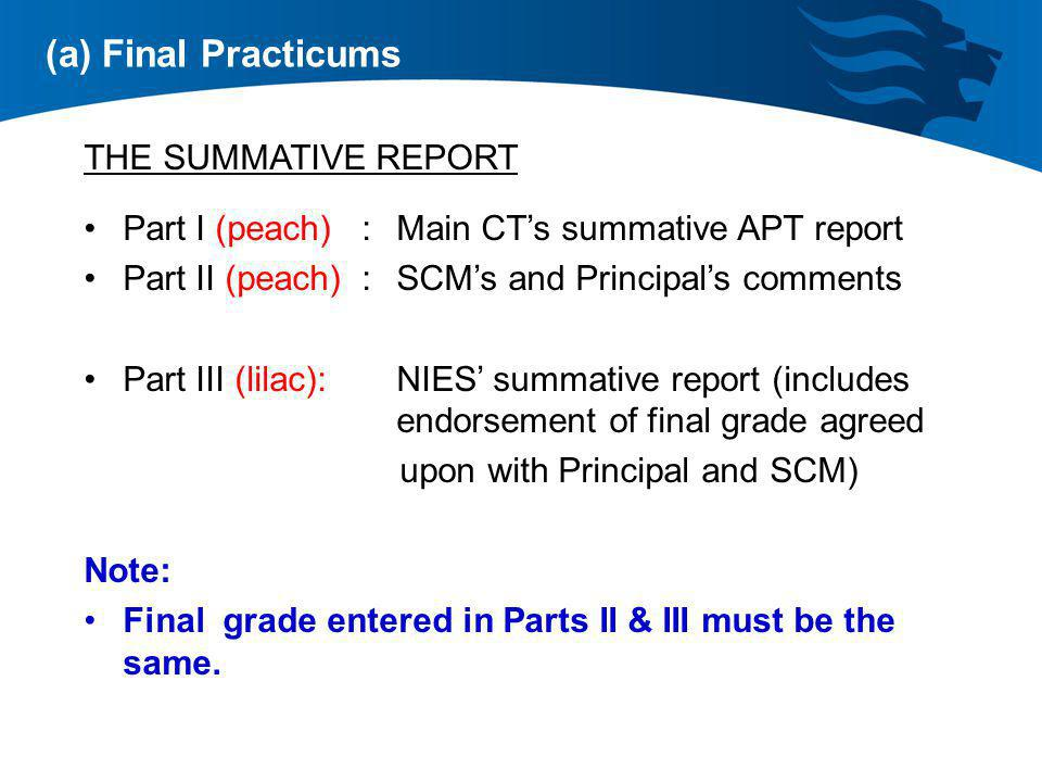 (a) Final Practicums THE SUMMATIVE REPORT