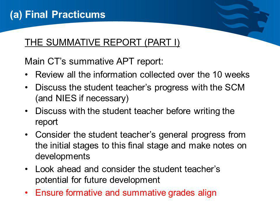 (a) Final Practicums THE SUMMATIVE REPORT (PART I)