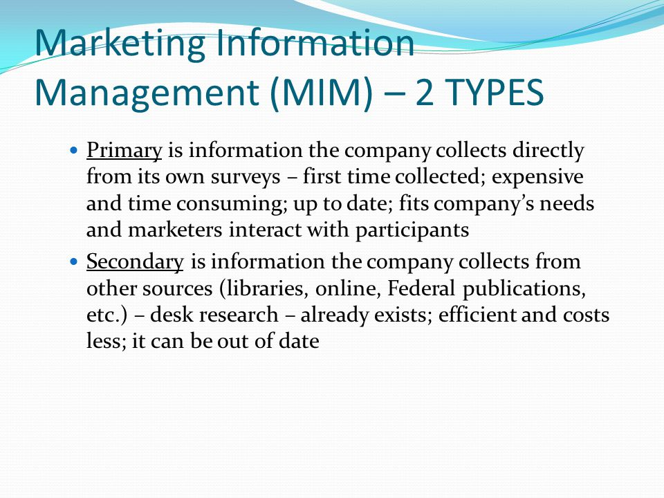 Marketing Information Management (MIM) – 2 TYPES