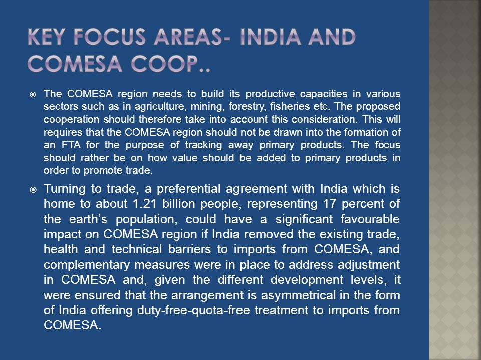 Key Focus areas- india AND comesa coop..