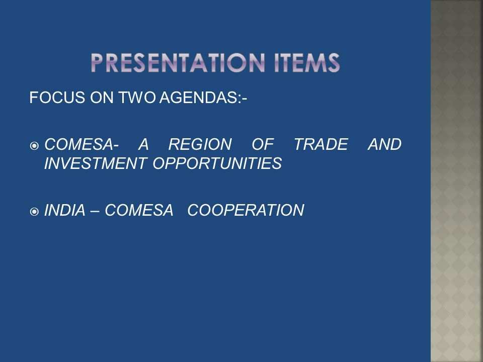 PRESENTATION ITEMS FOCUS ON TWO AGENDAS:-