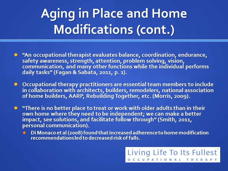 Aging in Place and Home Modifications (cont.)