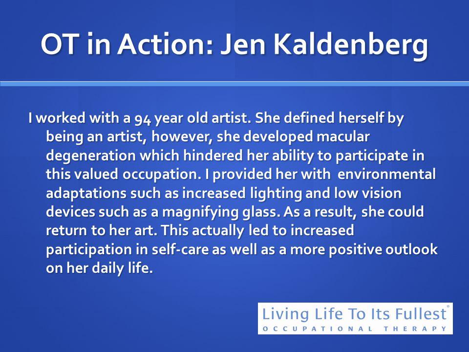 OT in Action: Jen Kaldenberg