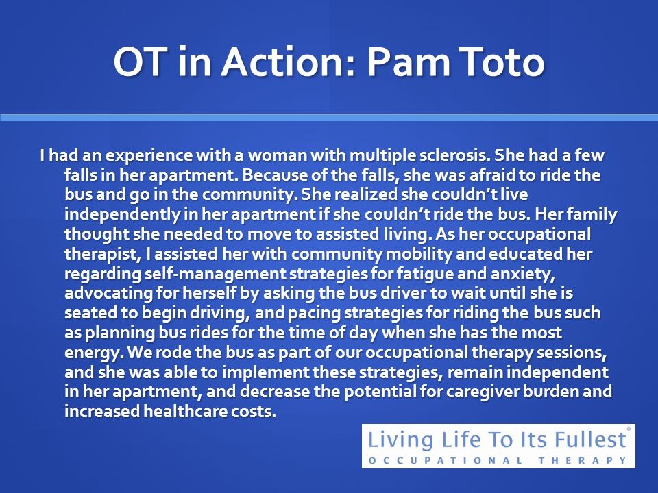 OT in Action: Pam Toto