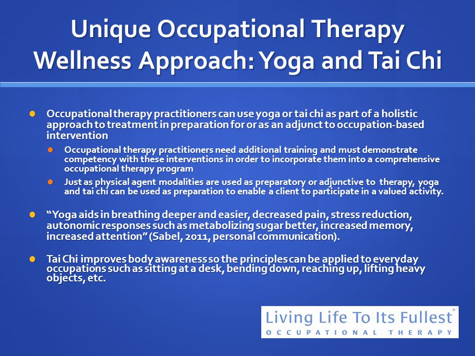 Unique Occupational Therapy Wellness Approach: Yoga and Tai Chi