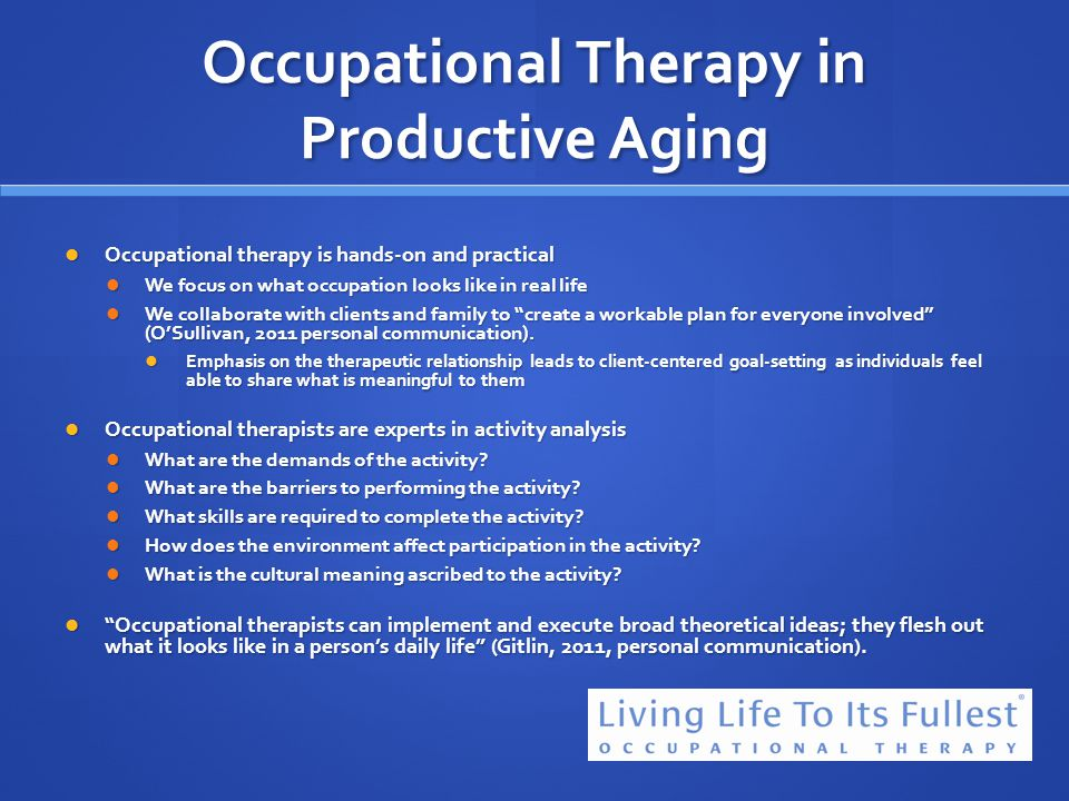 Occupational Therapy in Productive Aging