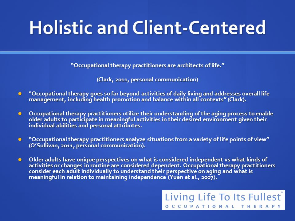 Holistic and Client-Centered