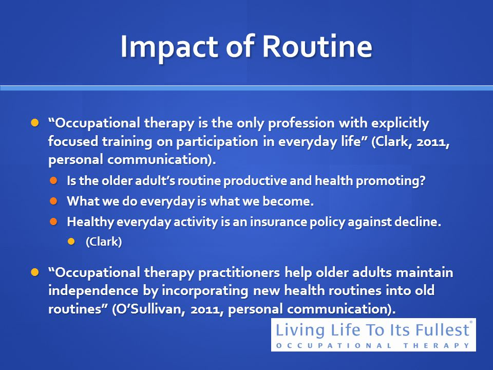 Impact of Routine