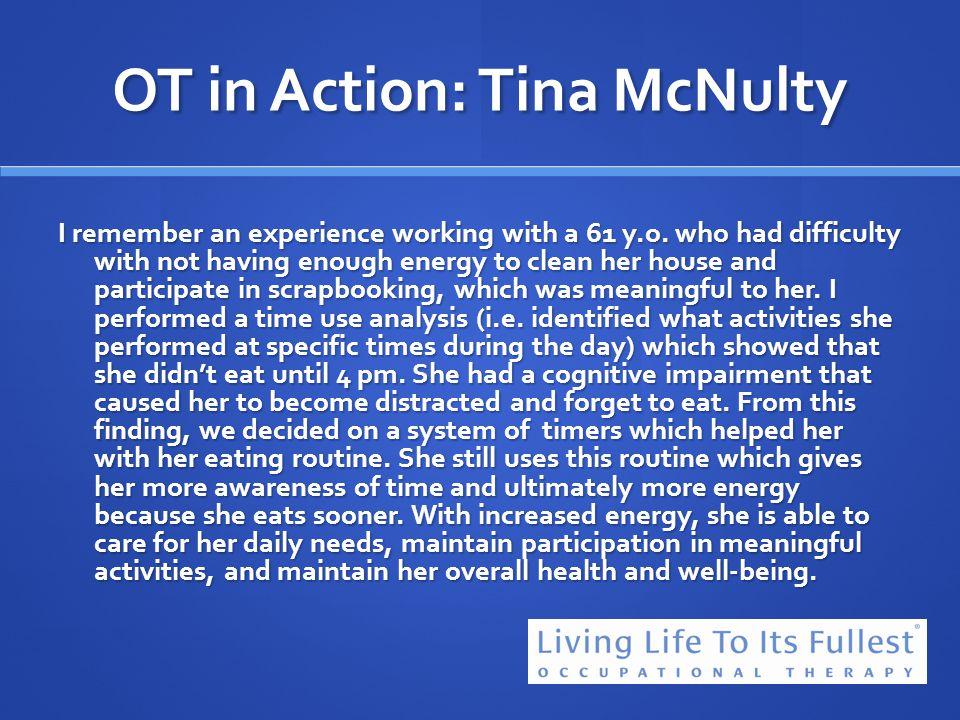 OT in Action: Tina McNulty