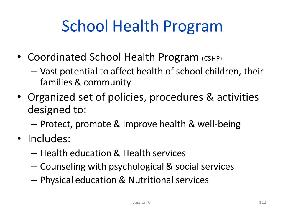 School Health Program Coordinated School Health Program (CSHP)