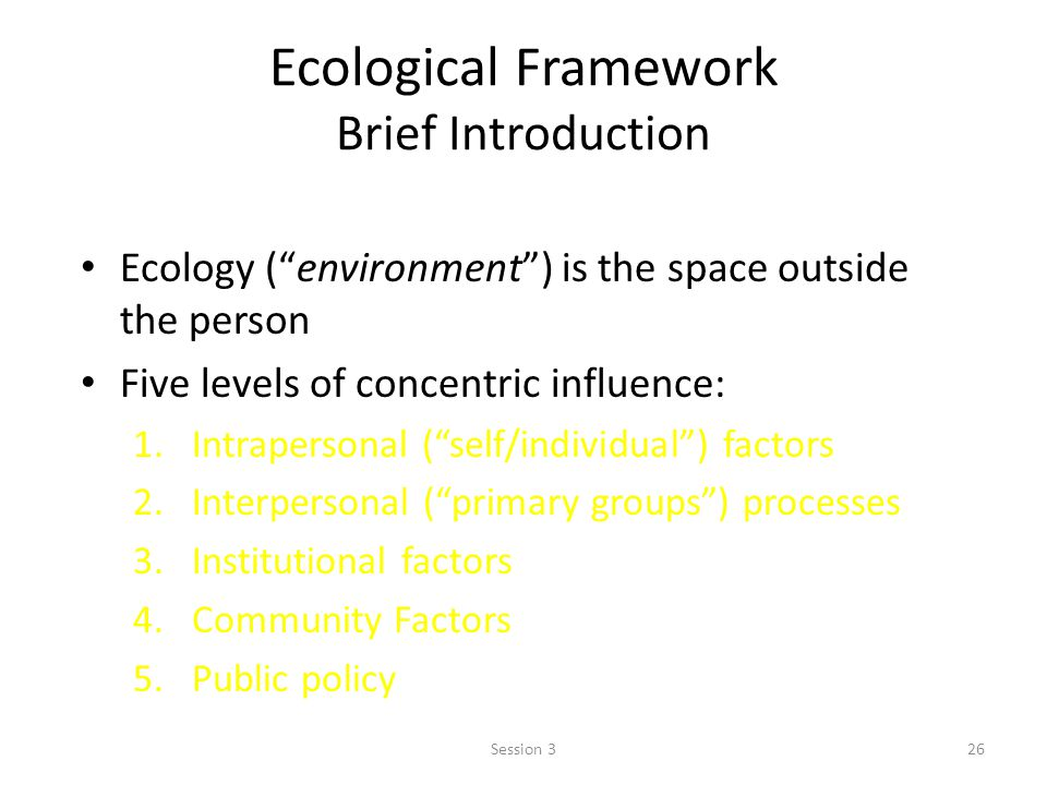 Ecological Framework Brief Introduction