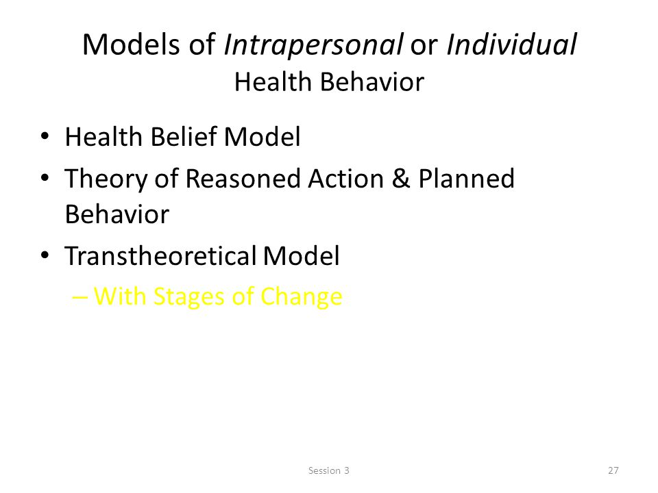 Models of Intrapersonal or Individual Health Behavior