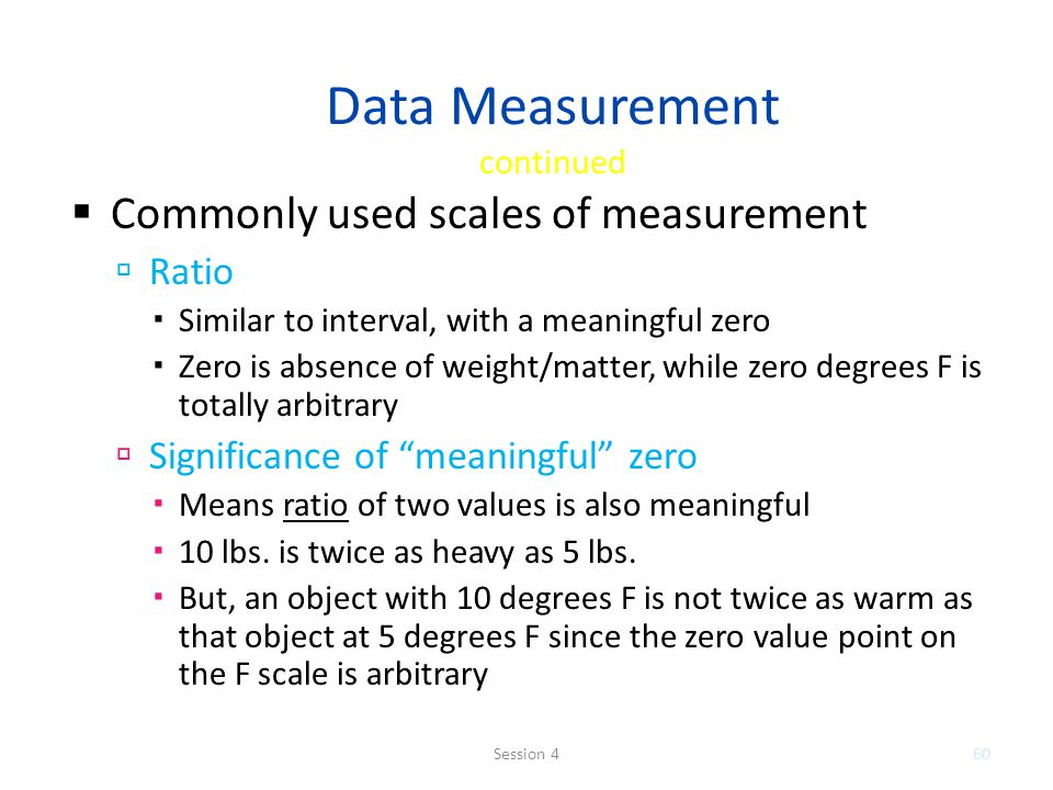 Data Measurement continued