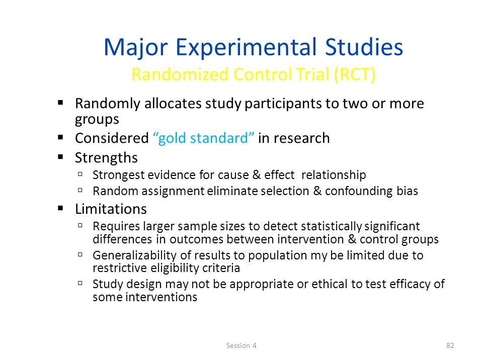 Major Experimental Studies Randomized Control Trial (RCT)