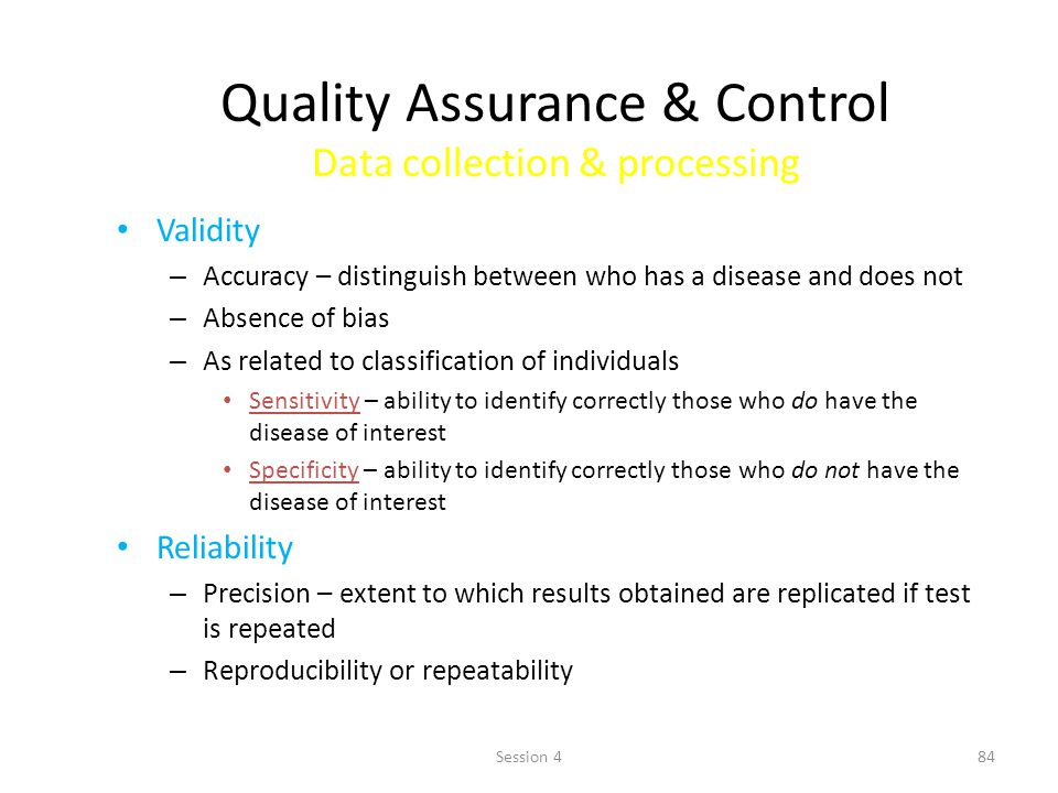 Quality Assurance & Control Data collection & processing