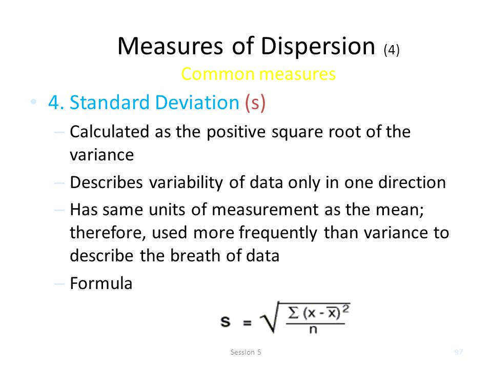 Measures of Dispersion (4) Common measures