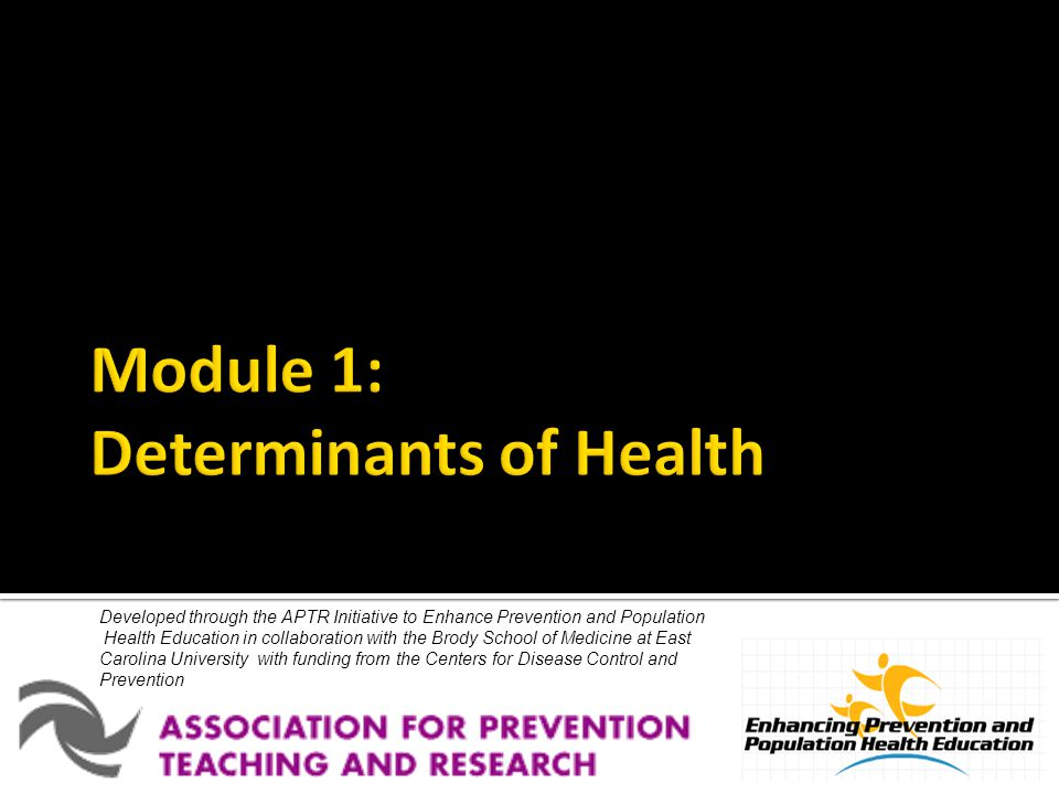 Module 1: Determinants of Health